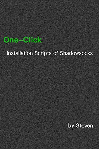 One-Click Installation Scripts of Shadowsocks: 3-Row