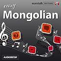Rhythms Easy Mongolian Audiobook by  EuroTalk Ltd Narrated by Jamie Stuart