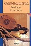 img - for Naufragios Comentarios (Intemporales) (Spanish Edition) book / textbook / text book