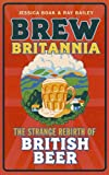 Strange Rebirth of British Beer