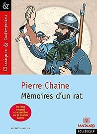 Mémoires d'un rat - Commentaires de Ferdinand, ancien rat de tranchées par Pierre Chaine