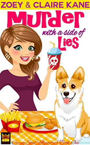 Murder with a Side of Lies (Curvy Soul Mysteries Book 1) by [Kane, Zoey, Kane, Claire]