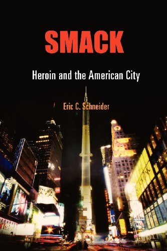 smack-heroin-and-the-american-city-politics-and-culture-in-modern-america