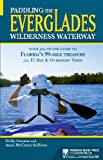 img - for Paddling the Everglades Wilderness Waterway: Your All-in-One Guide to Florida's 99-Mile Treasure plus 17 Day and Overnight Trips (Menasha Ridge Press Guide Books) book / textbook / text book