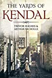 img - for The Yards of Kendal book / textbook / text book