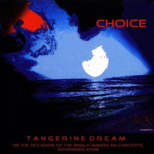 Tangerine Dream - Choice - Zortam Music