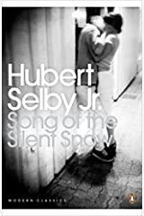 Song of the Silent Snow (Penguin Modern Classics) by Hubert Selby Jr. (2012-04-26)
