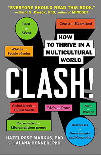 Clash how to thrive in a multicultural world kindle edition by how to thrive in a multicultural world by markus hazel rose fandeluxe Choice Image