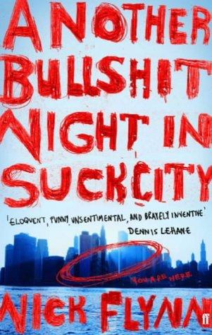 Download By Nick Flynn - Another Bullshit Night in Suck City: A Memoir (8/18/05) ebook