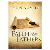 Faith of My Fathers: Chronicles of the Kings | Lynn Austin
