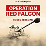 Operation Red Falcon | Ronen Bergman