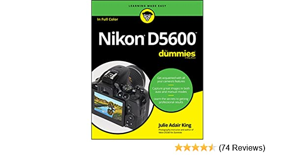 Nikon D5600 For Dummies (For Dummies (Computer/Tech