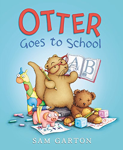 Otter Goes to School (I Am Otter) -