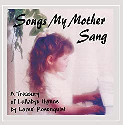 Songs My Mother Sang