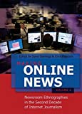 Making Online News- Volume 2: Newsroom Ethnographies in the Second Decade of Internet Journalism (Digital Formations)