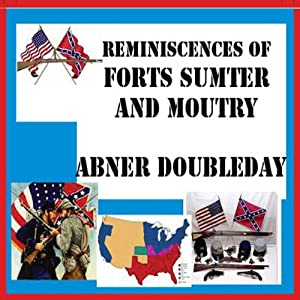 Reminiscences of Forts Sumter and Moultry Audiobook