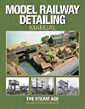 img - for Model Railway Detailing Manual: The Steam Age by Alan Postlethwaite (2005-07-31) book / textbook / text book