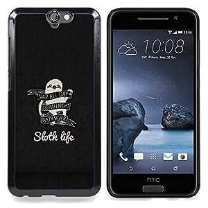 GIFT CHOICE / Teléfono Estuche protector Duro Cáscara Funda Cubierta Caso / Hard Case for HTC One A9 // Sloth Life Funny Advice //
