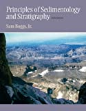 Principles of Sedimentology and Stratigraphy: (5th Edition)