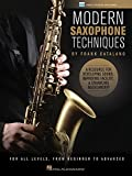 img - for Modern Saxophone Techniques: A Resource for Developing Sound, Improving Facility, & Enhancing Musicianship book / textbook / text book