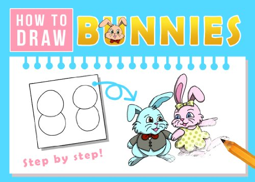 How to Draw Bunnies - Step by Step Guide for All Agest