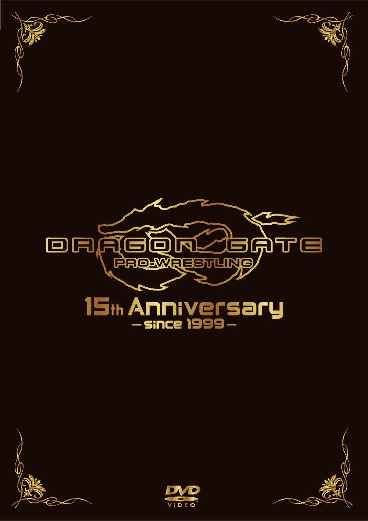 DRAGON GATE 15th Anniversary [DVD] B00JPB5K00