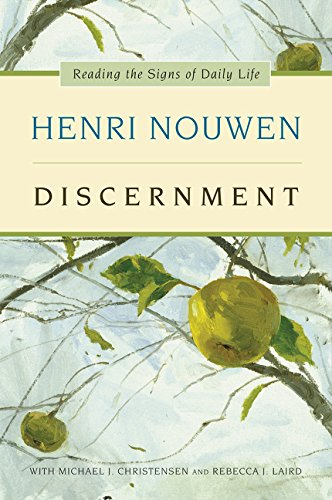 Discernment: Reading the Signs of Daily Life (Spirit Prayerful)