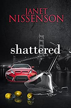 Shattered: (Inevitable #3) by [Nissenson, Janet]