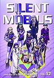By Kia Asamiya Silent Mobius, Vol. 12 (Original) [Paperback]