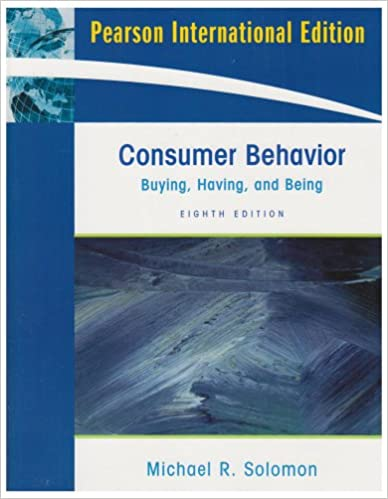 Consumer behavior buying having and being international edition consumer behavior buying having and being international edition michael r solomon 9780135153369 amazon books fandeluxe Image collections