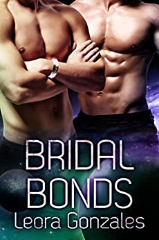 Bridal Bonds (Warriors of Phaeton Book 2) by [Gonzales, Leora]