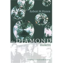The Diamond Makers by Robert M. Hazen (1999-08-28)