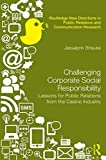 Challenging Corporate Social Responsibility, Jessalynn Strauss, 0415706378