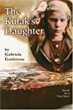 The Kulak's Daughter, Gabriele Goldstone, 1933831146