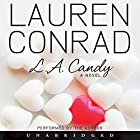 L.A. Candy Audiobook by Lauren Conrad Narrated by Lauren Conrad