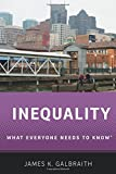 Inequality: What Everyone Needs to