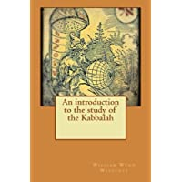 An introduction to the study of the Kabbalah