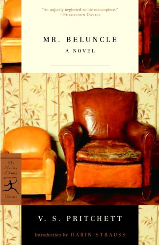 Mr. Beluncle: A Novel (Modern Library Classics) ()
