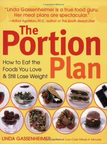 The Portion Plan: How to Eat the Foods You Love and Still Lose Weight ebook