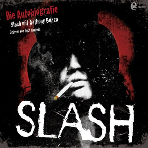 Slash: Die Autobiographie [German Edition]