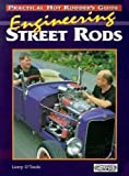 Engineering Street Rods, Larry O'Toole, 0949398810