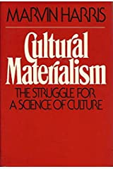 Cultural Materialism: The Struggle for a Science of Culture Hardcover