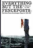 Everything but the Fenceposts, Thomas C. Cox, 1932800557