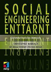 Social Engineering enttarnt: Oder die Kunst, den Menschen zu durchschauen (mitp Professional)