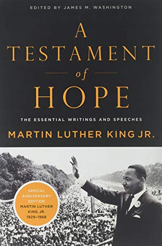 A Testament of Hope: The Essential Writings and Speeches (Writing A Good Best Man Speech)