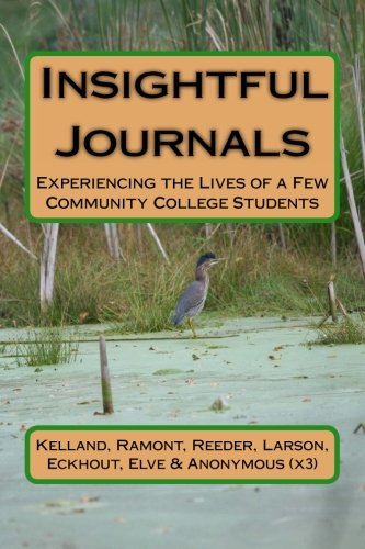 Insightful Journals: Experiencing the Lives of a Few Community College Students pdf