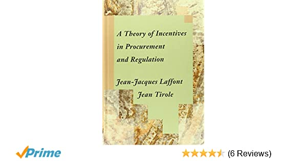 A theory of incentives in procurement and regulation the mit press a theory of incentives in procurement and regulation the mit press 9780262121743 economics books amazon fandeluxe Images