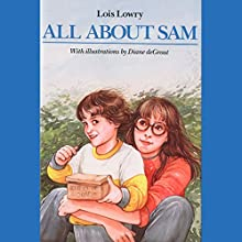All About Sam Audiobook by Lois Lowry Narrated by Bryan Kennedy