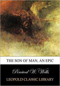 The Son of man, an epic
