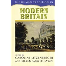 The Human Tradition in Modern Britain